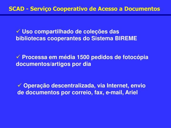 SCAD - Serviço Cooperativo de Acesso a Documentos