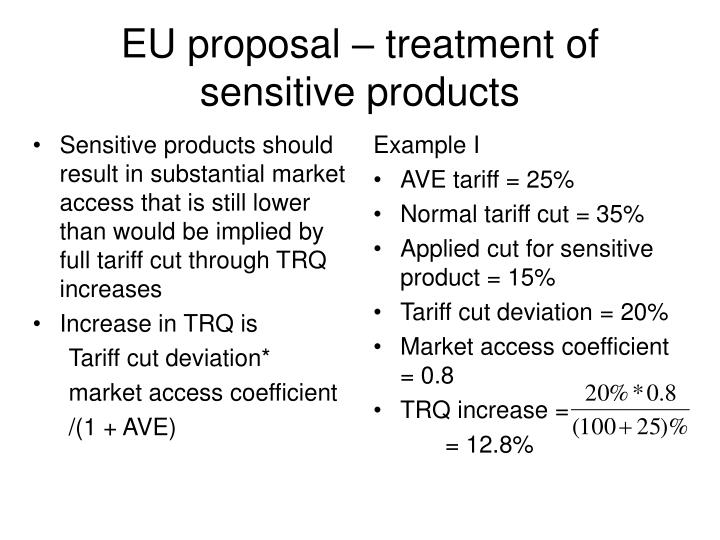 Sensitive products should result in substantial market access that is still lower than would be implied by full tariff cut through TRQ increases