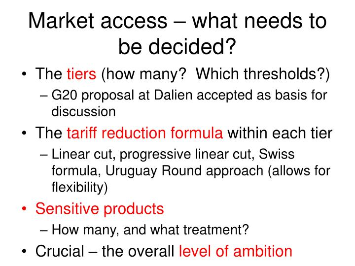 Market access – what needs to be decided?