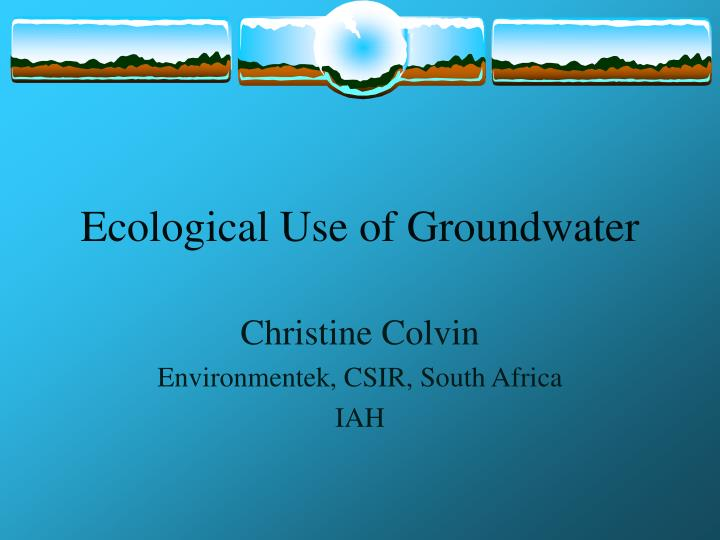 ecological use of groundwater n.
