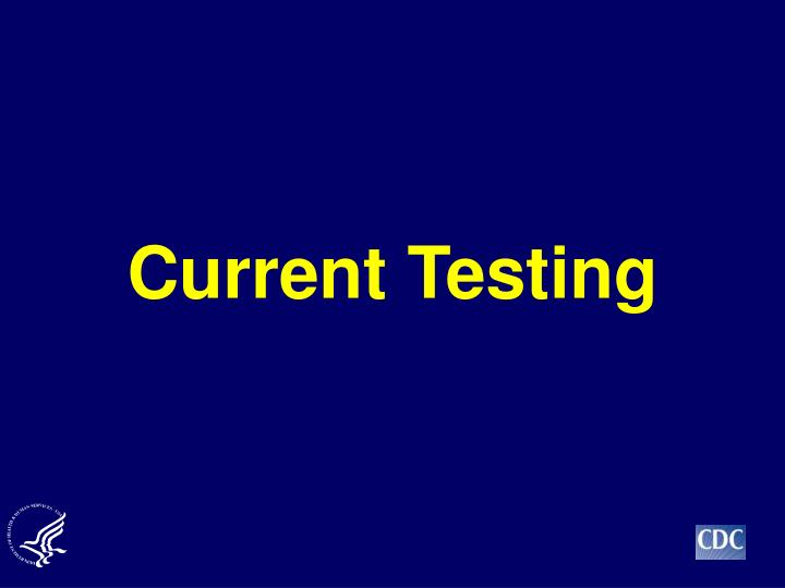 Current Testing