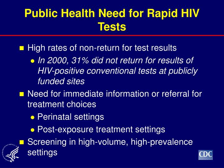 Public Health Need for Rapid HIV Tests