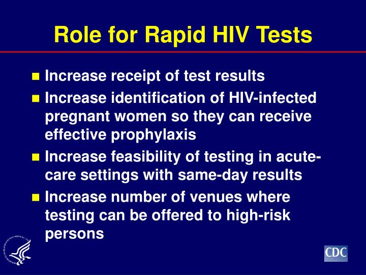 Role for Rapid HIV Tests