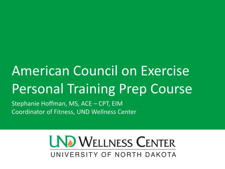american council on exercise personal training prep course n.