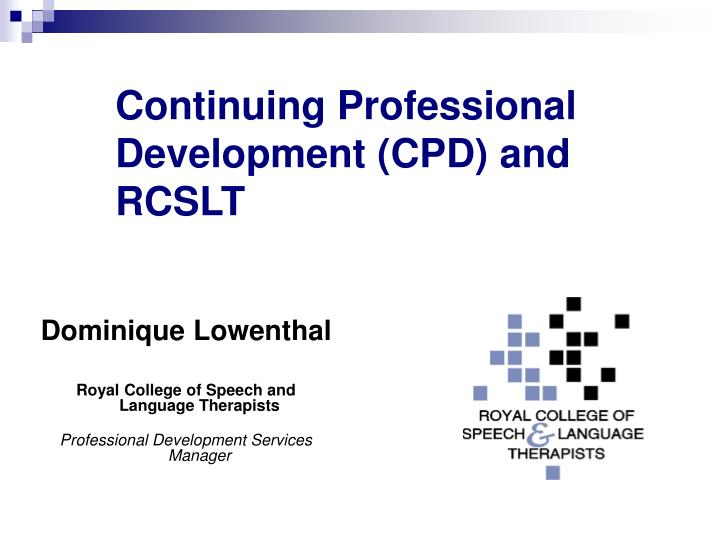 continuing professional development cpd and rcslt n.