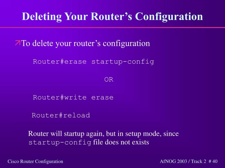 Deleting Your Router's Configuration