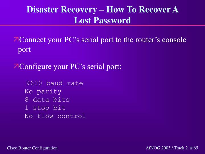 Disaster Recovery – How To Recover A Lost Password