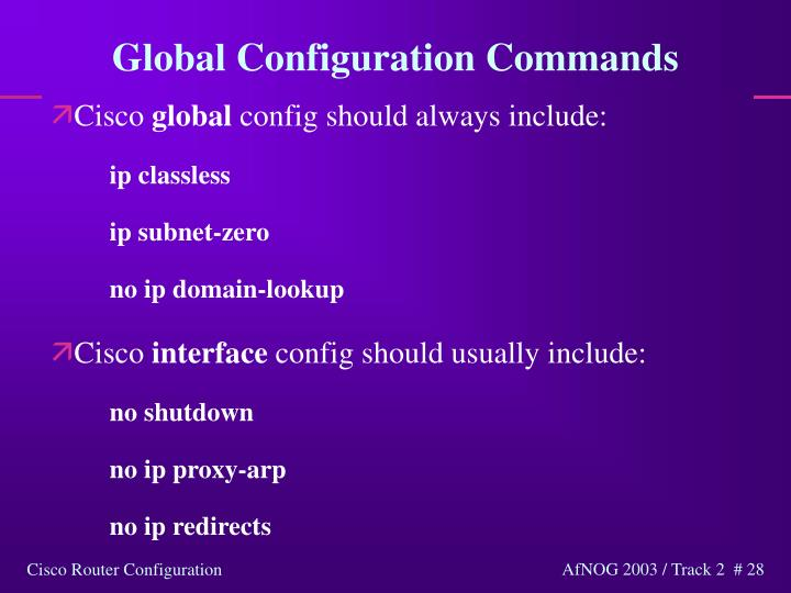Global Configuration Commands