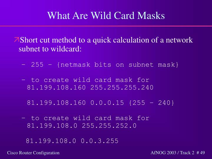 What Are Wild Card Masks