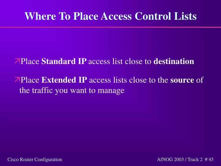 Where To Place Access Control Lists