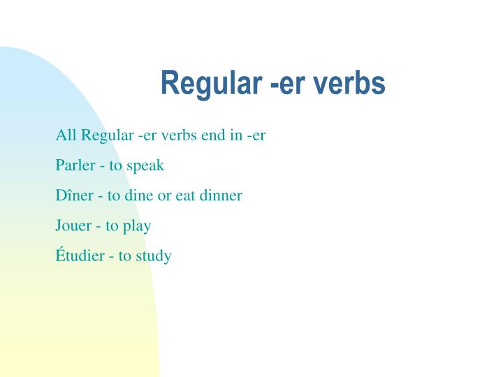 Regular -er verbs