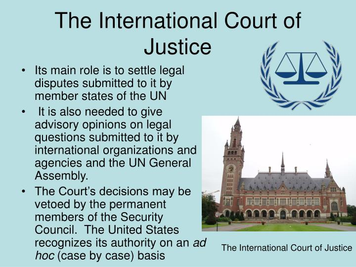 icj its working The international court of justice on monday ruled that pakistan's treatment of indian national, kulbhshan jadhav, is a gross violation of international laws and stalled his execution in doing so, the icj has opened a wide debate about its origins, operations and binding value of its judgements.