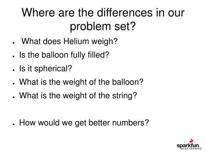 Where are the differences in our problem set?