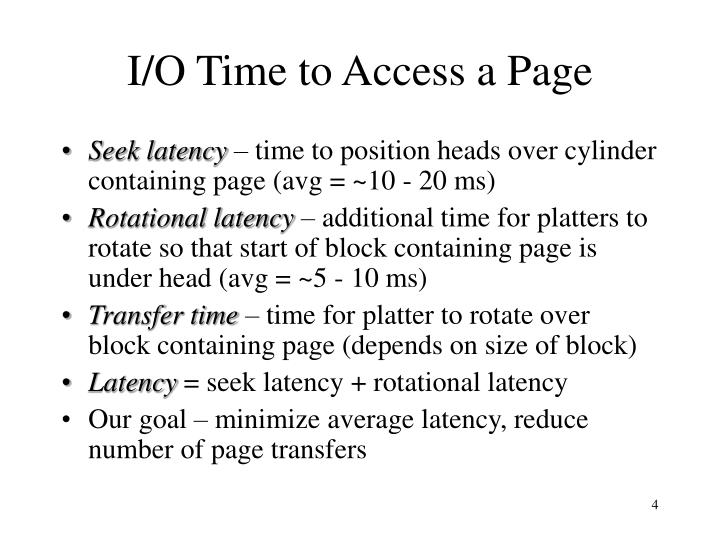 I/O Time to Access a Page