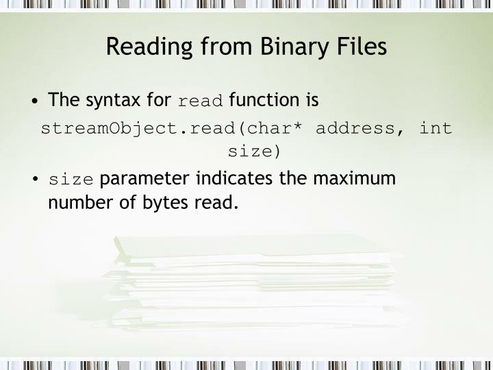 Reading from Binary Files