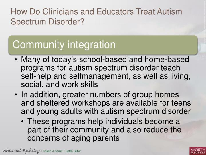 How Do Clinicians and Educators Treat Autism Spectrum Disorder?