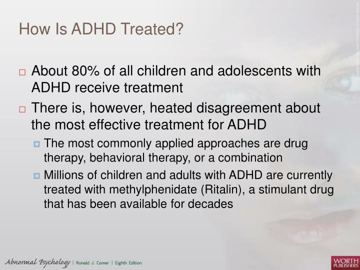 How Is ADHD Treated?