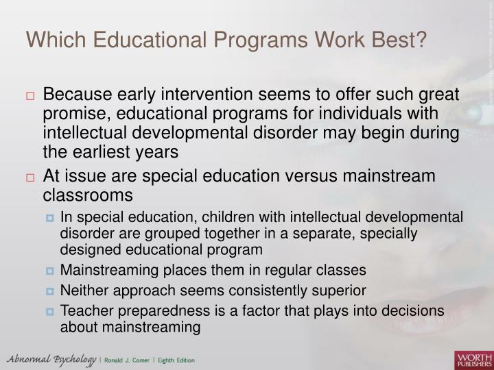 Which Educational Programs Work Best?