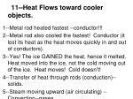 11 heat flows toward cooler objects