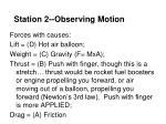 station 2 observing motion