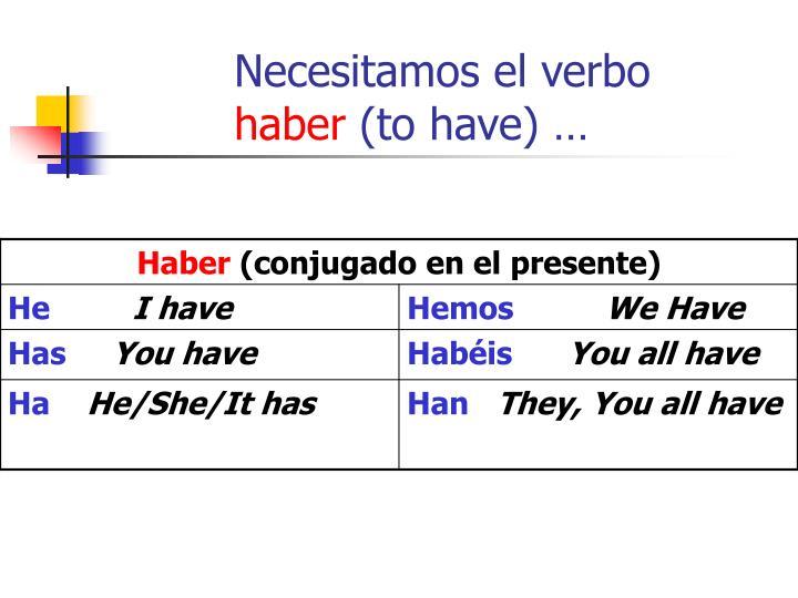 Necesitamos el verbo