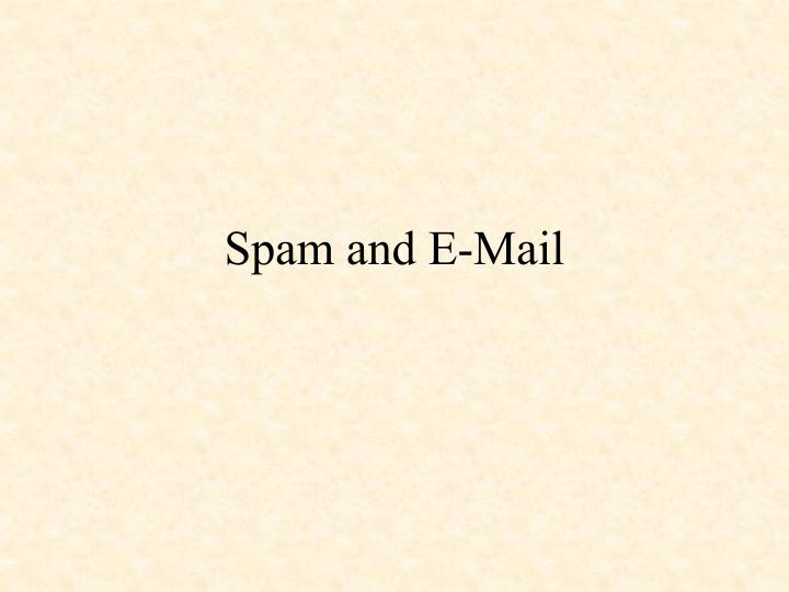 Spam and e mail