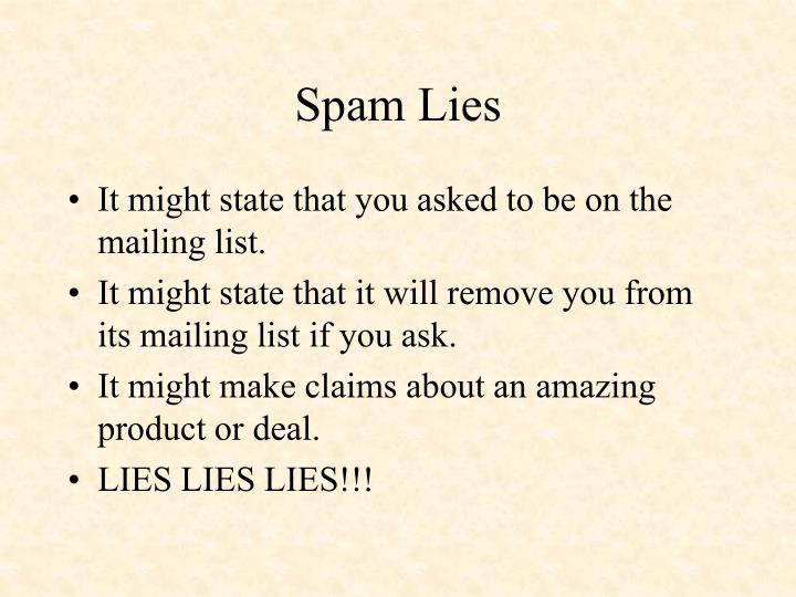 Spam lies