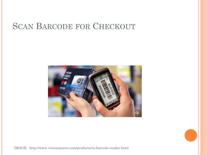 Scan Barcode for Checkout
