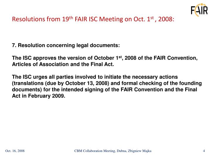 7. Resolution concerning legal documents:
