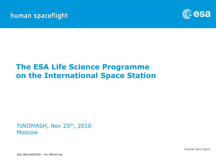 the esa life science programme on the international space station n.