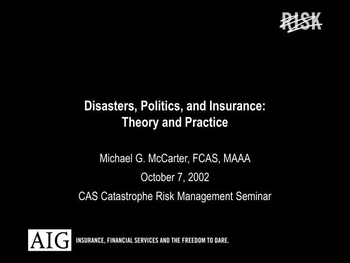 disasters politics and insurance theory and practice n.