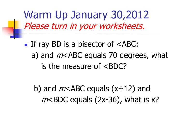 Warm up january 30 2012 please turn in your worksheets