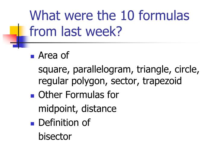 What were the 10 formulas from last week