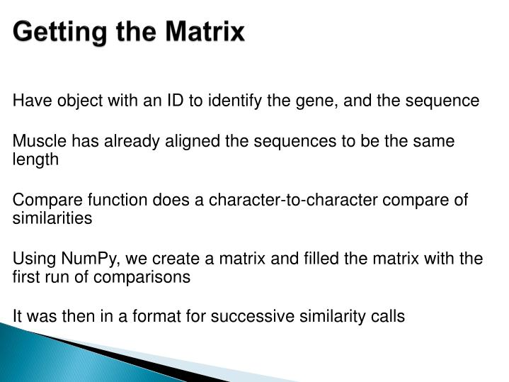 Getting the Matrix