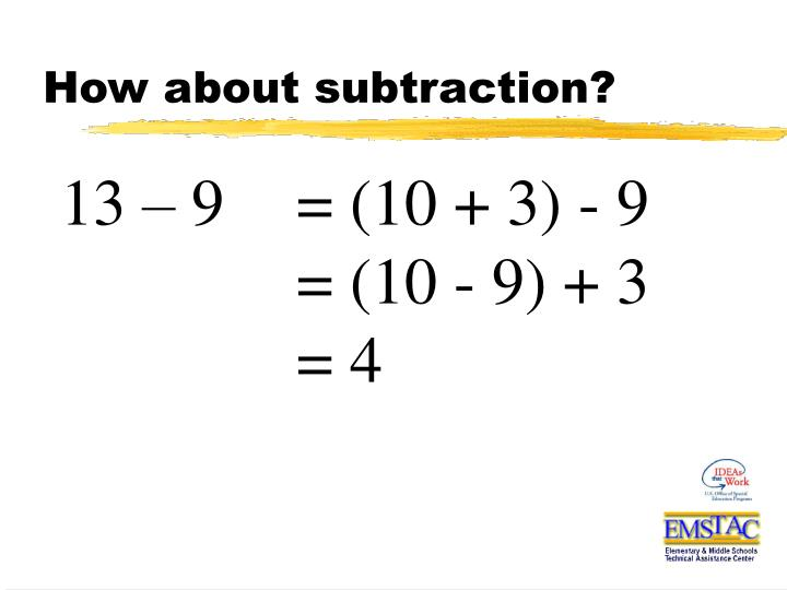 How about subtraction?