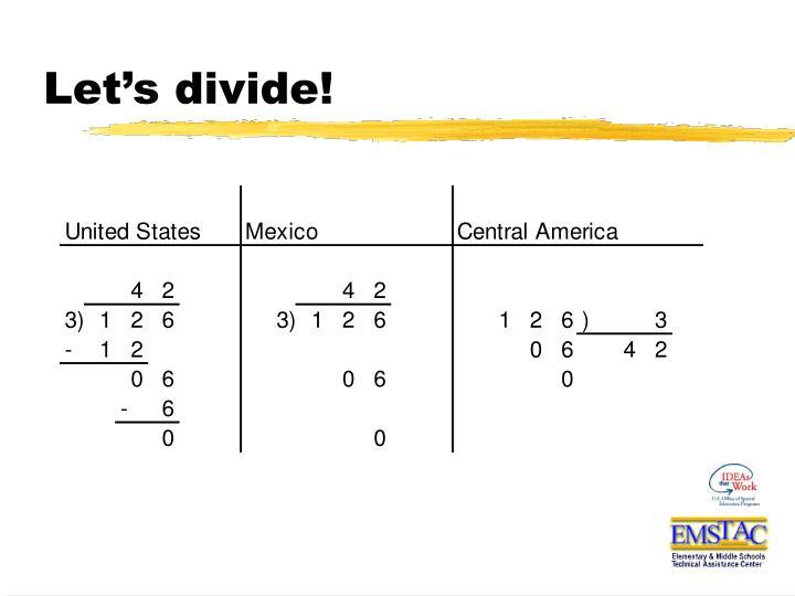 Let's divide!