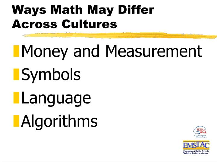 Ways Math May Differ Across Cultures