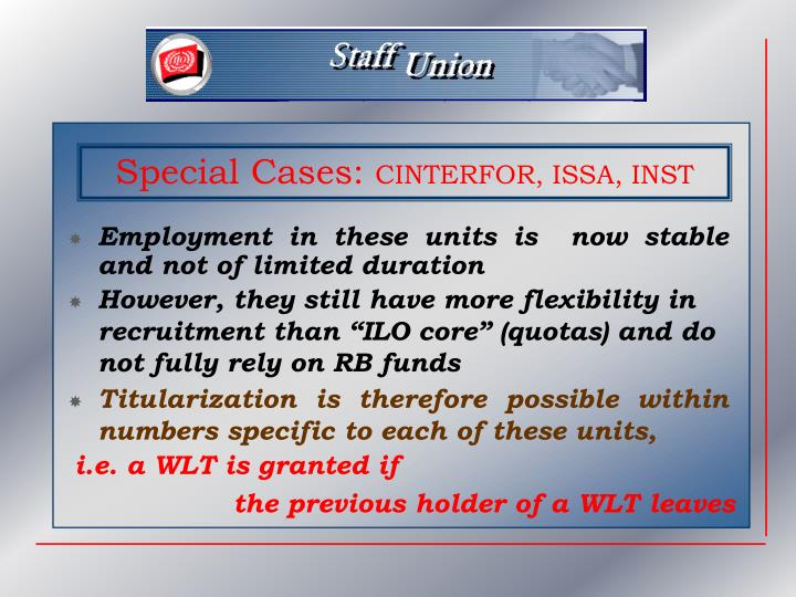 Employment in these units is  now stable and not of limited duration