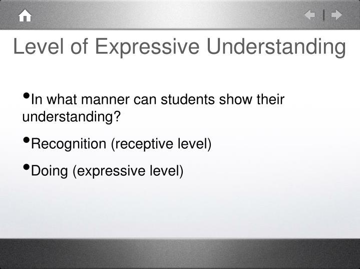 Level of Expressive Understanding