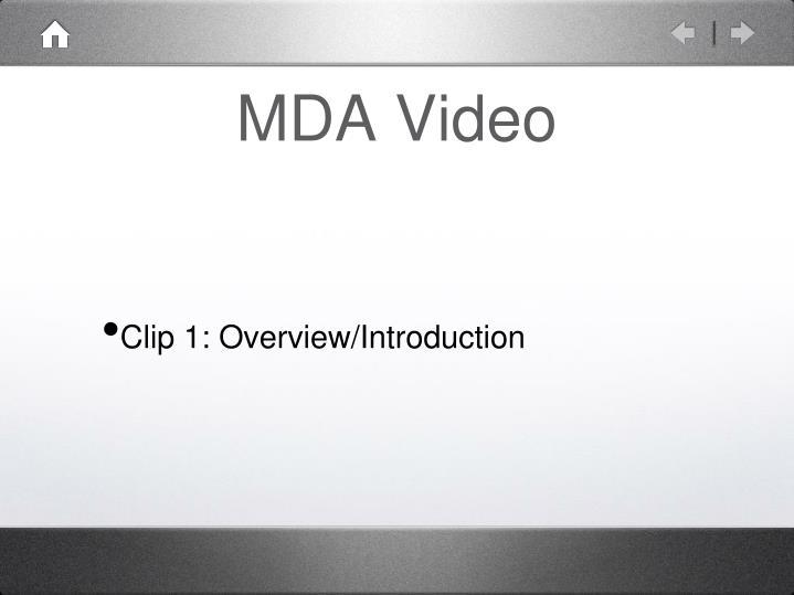 MDA Video