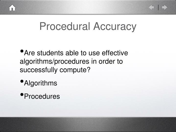 Procedural Accuracy