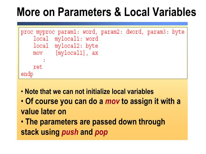 More on Parameters & Local Variables