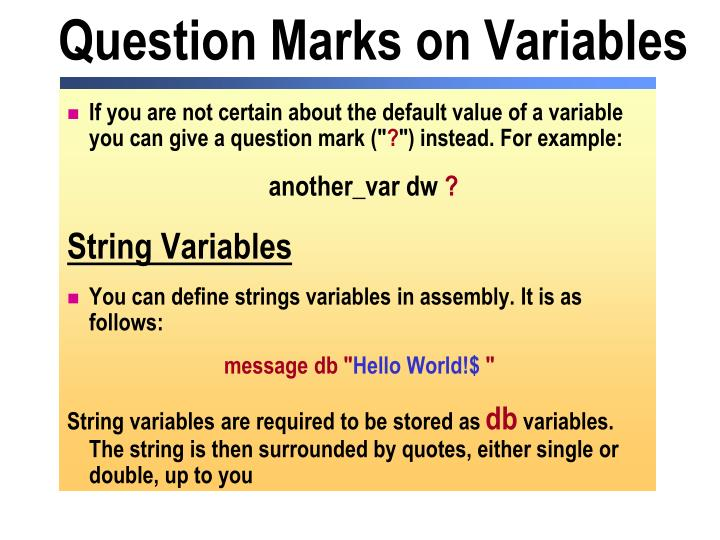 Question Marks on Variables