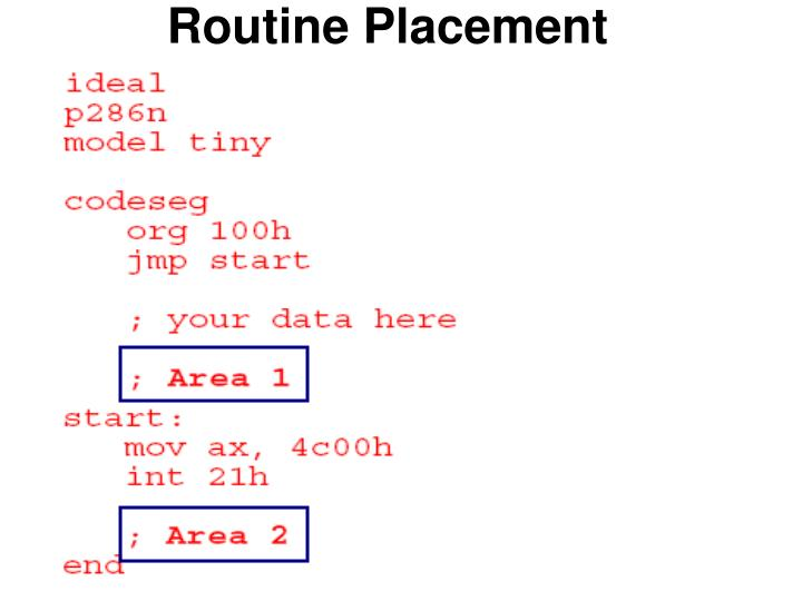 Routine Placement