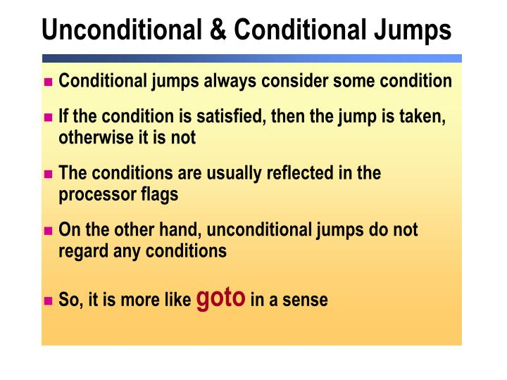 Unconditional & Conditional Jumps