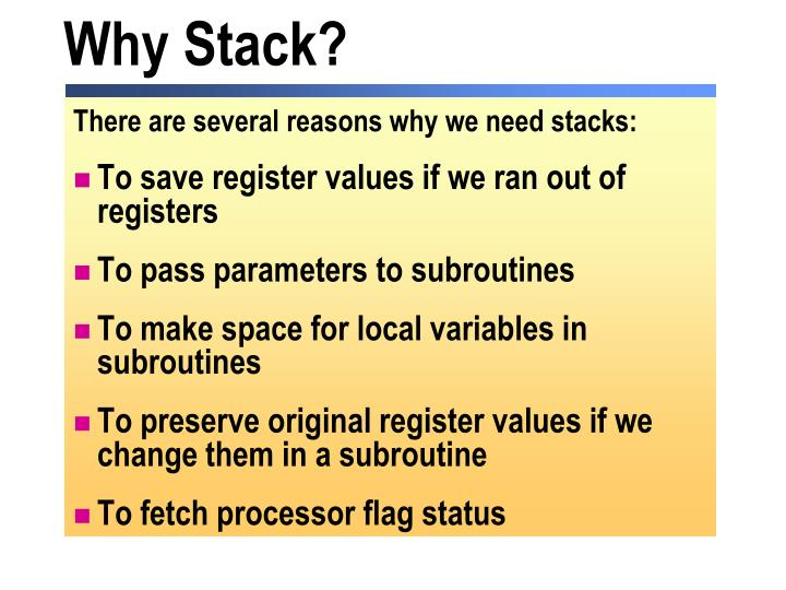 Why Stack?