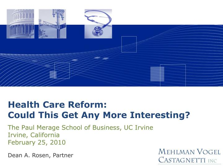 Health care reform could this get any more interesting