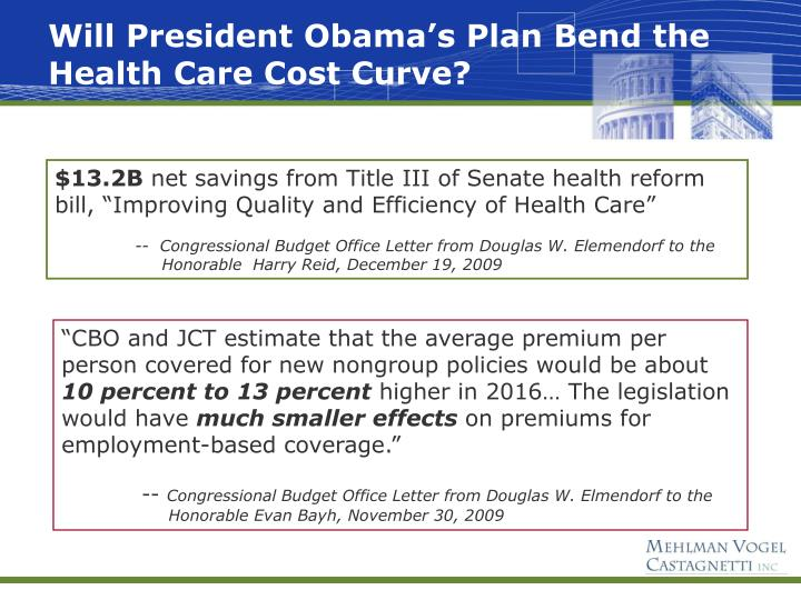 Will President Obama's Plan Bend the Health Care Cost Curve?