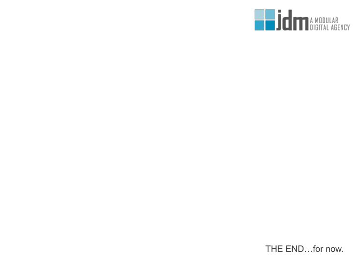 THE END…for now.