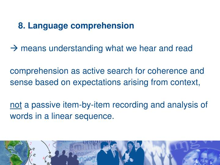 8. Language comprehension